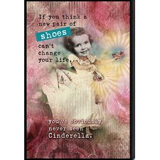 Just Sayin' 'If You Think a New Pair of Shoes Can't Change Your Life' by Tonya Graphic Art Plaque