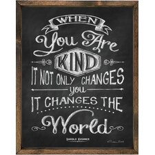 Magnet Art Print When You are Kind… Framed Wall Art