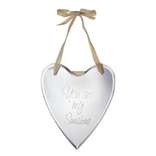 """You Are My Sunshine"" Heart Wall Mirror"