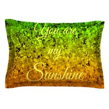You Are My Sunshine by Ebi Emporium Green Cotton Pillow Sham