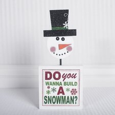 """Do You Wanna"" Block with Snowman"