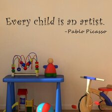 Every Child Is an Artist - Pablo Picasso Wall Decal