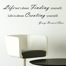 Life is about Creating Yourself Wall Decal