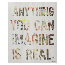 """""""Your Imagination is Real"""" Textual Art on Wrapped Canvas"""
