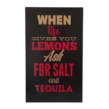 """Black Wall Sign Inscribed """"When lif egives you lemons ask for salt and tequila"""" Textual Art"""