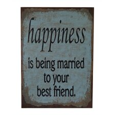 """Wall Sign Inscribed """"happiness is being married to your best friend"""" Textual Art"""