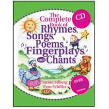 The Complete Book of Rhymes Songs Poems Fingerplays Chants CD