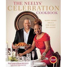 The Neelys' Celebration Cookbook; Down-Home Meals for Every Occasion