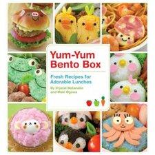 Yum-Yum Bento Box; Fresh Recipes for Adorable Lunches
