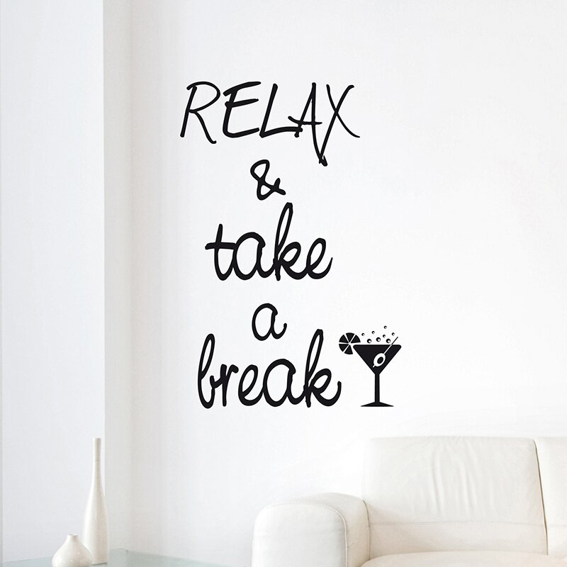 Taking A Break Quotes: Take A Break Quotes Wall Decal