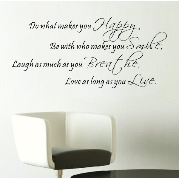 Pop Decors Do What Makes You Happy Wall Decal