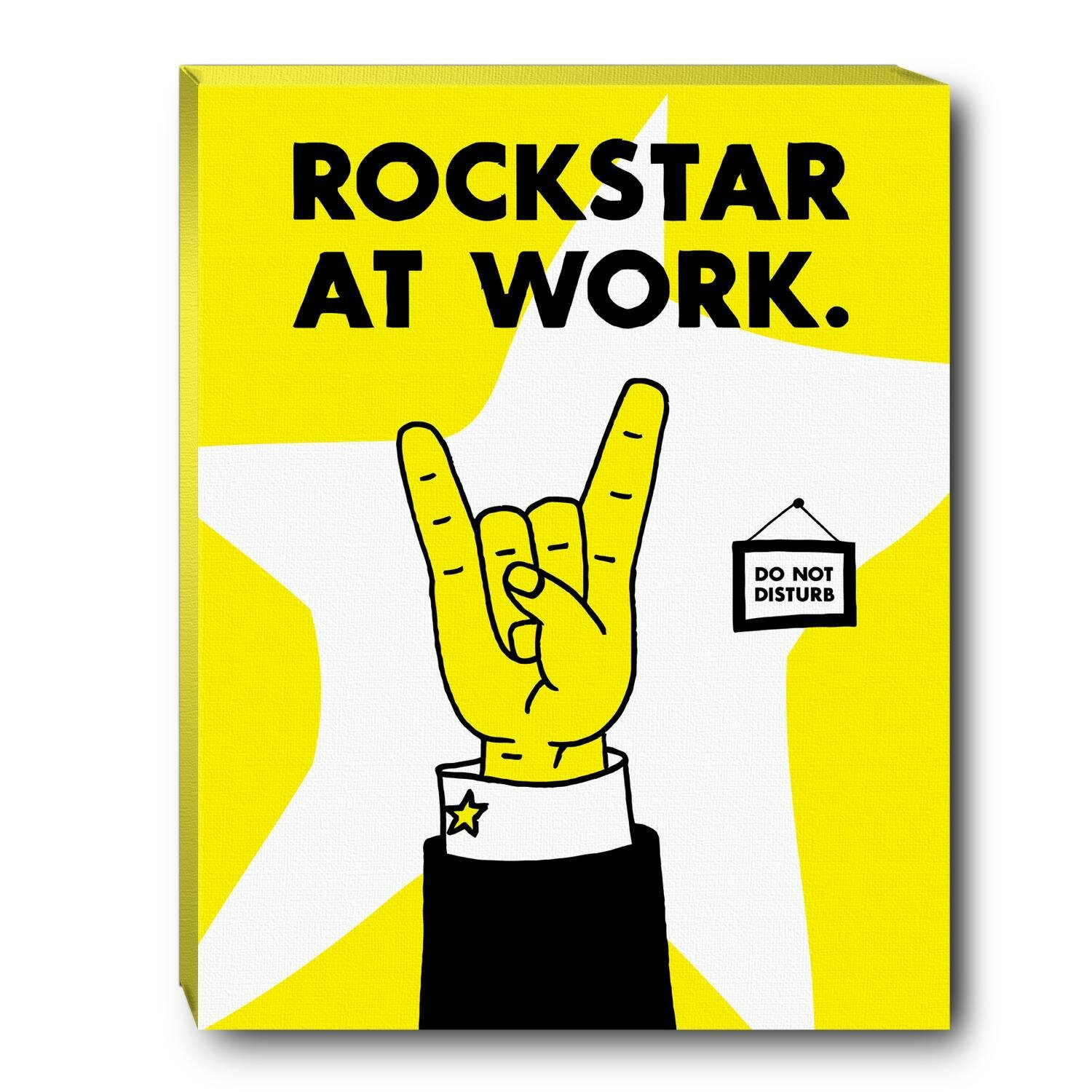 Rock Star At Work Inspirational Graphic Art On Wrapped